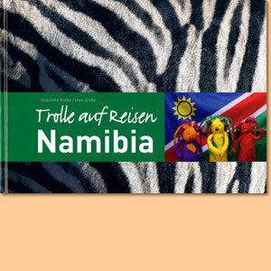 Trolle auf Reisen in Namibia