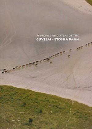 A profile and atlas of the Cuvelai-Etosha basin