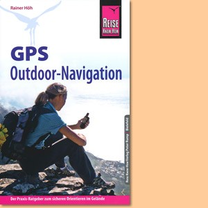 GPS Outdoor-Navigation (Reise Know-How)