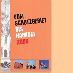 Vom Schutzgebiet bis Namibia 2000