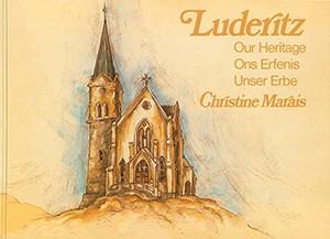 Luderitz: Unser Erbe