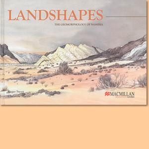 Landshapes. The Geomorphology of Namibia