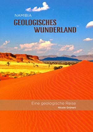 Namibia: Geologisches Wunderland