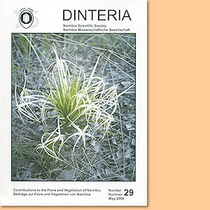 Dinteria 29/ 2004. Contributions to the Flora and Vegetation of Namibia