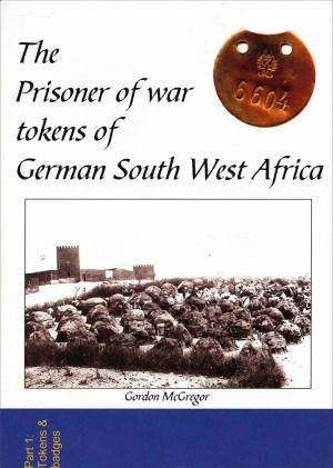 The Prisoner of War Tokens of German South West Africa