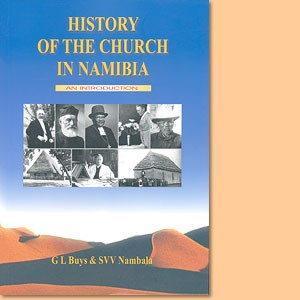 History of the church in Namibia, 1805 - 1990. An introduction