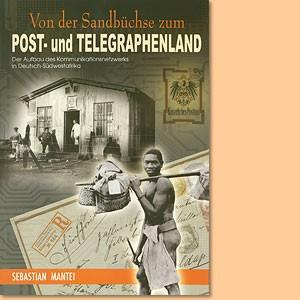 Von der Sandbüchse zum Post- und Telegraphenland