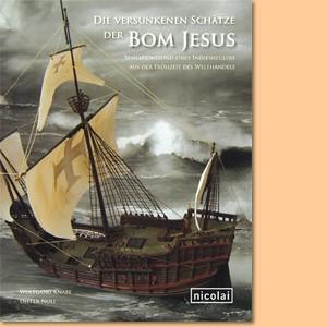 Die versunkenen Schätze der Bom Jesus