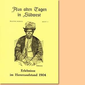 Erlebnisse im Hereroaufstand 1904