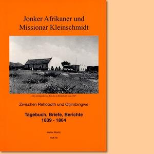 Jonker Afrikaner und Missionar Kleinschmidt zwischen Rehoboth und Otjimbingwe