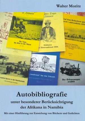 Autobibliografie unter besonderer Berücksichtigung der Afrikana in Namibia