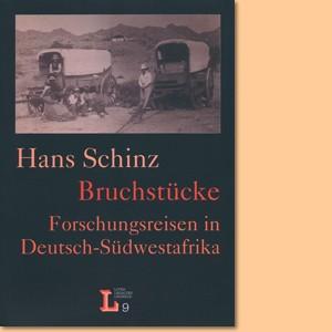 Bruchstücke. Forschungsreisen in Deutsch-Südwestafrika