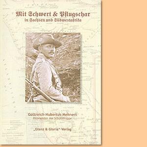 Mit Schwert und Pflugschar in Sachsen und Südwestafrika