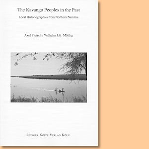 The Kavango People in the Past. Local Historiographies from Northern Namibia