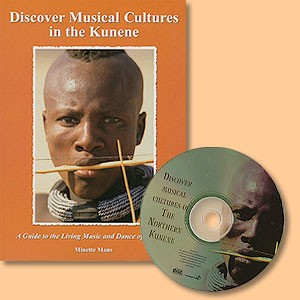 Discover Musical Cultures in the Kunene. A Guide to the Living Music and Dance of Namibia