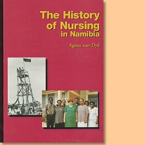 The History of Nursing in Namibia