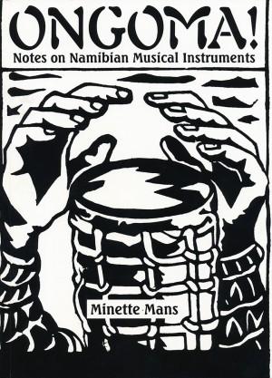 Ongoma! Notes on Namibian Musical Instruments