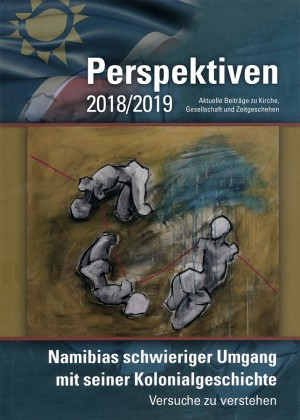 Perspektiven 2018/2019: Namibias schwieriger Umgang mit seiner Kolonialgeschichte