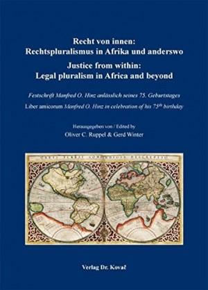 Recht von innen: Rechtspluralismus in Afrika und anderswo