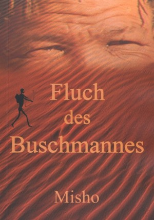 Fluch des Buschmannes