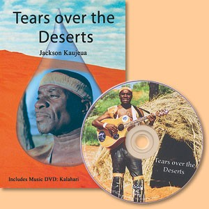 Tears over the Deserts (plus Music DVD: Kalahari)