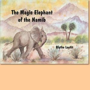 The magic elephant of the Namib