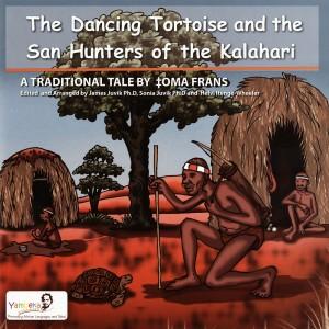 The Dancing Tortoise and the San Hunters of the Kalahari