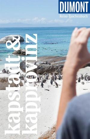 Kapstadt & die Kap-Provinz (DuMont Reise-Taschenbuch)
