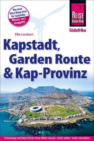 Kapstadt, Garden Route und Kap-Provinz (Reise Know-How)