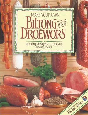 Make Your Own Biltong and Droëwors