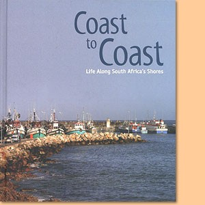 Coast to Coast - Life along South Africa's Shores