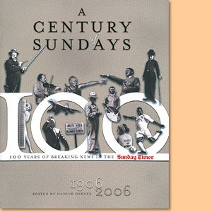 A Century of Sundays - 100 Years of Breaking News in the Sunday Times