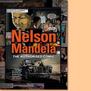 Nelson Mandela: The Authorised Comic