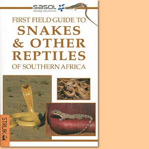 First Field Guide to Snakes & Reptiles of Southern Africa