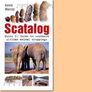Scatalog: Quick IDs guide to Southern African animal droppings
