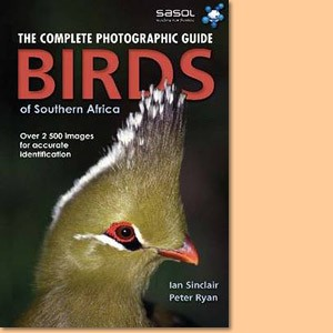 Complete Photographic Field Guide: Birds of Southern Africa