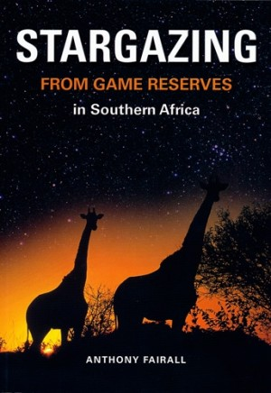Stargazing from Game Reserves in Southern Africa