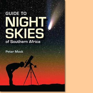 Guide to Night Skies of Southern Africa
