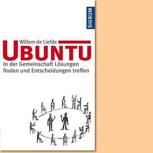 Ubuntu: In der Gemeinschaft Lösungen finden und Entscheidungen treffen