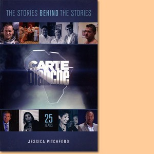 Carte Blanche 25 Years. The Stories Behind the Stories
