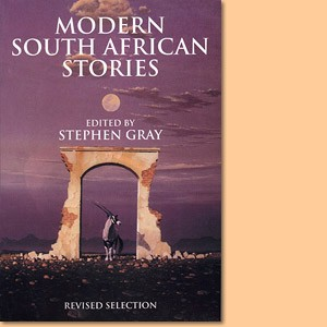 Modern South African stories: Revised edition