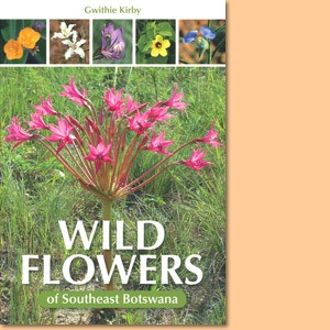 Wild Flowers of Southeast Botswana