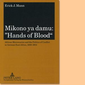 "Mikono ya damu: ""Hands of Blood"""