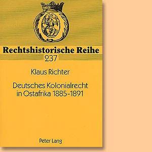 Deutsches Kolonialrecht in Ostafrika 1885-1891