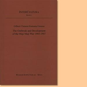 The Outbreak and Development of the Maji Maji War 1905-1907