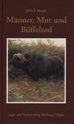 Männer, Mut und Büffeltod