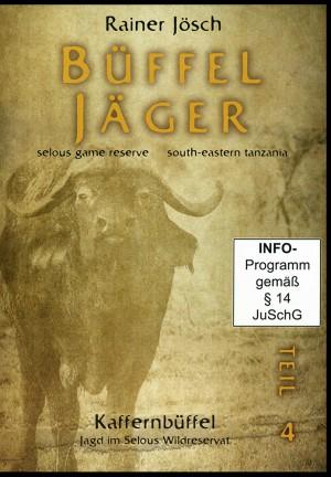 Büffeljäger: Kaffernbüffel-Jagd im Selous Wildreservat (DVD)