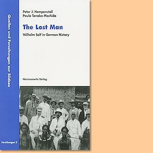 The Lost Man - Wilhelm Solf in German History