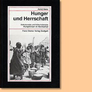 Hunger und Herrschaft