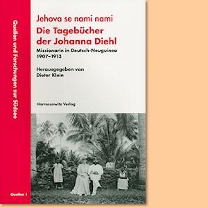 Jehova se nami nami - Die Tagebücher der Johanna Diehl